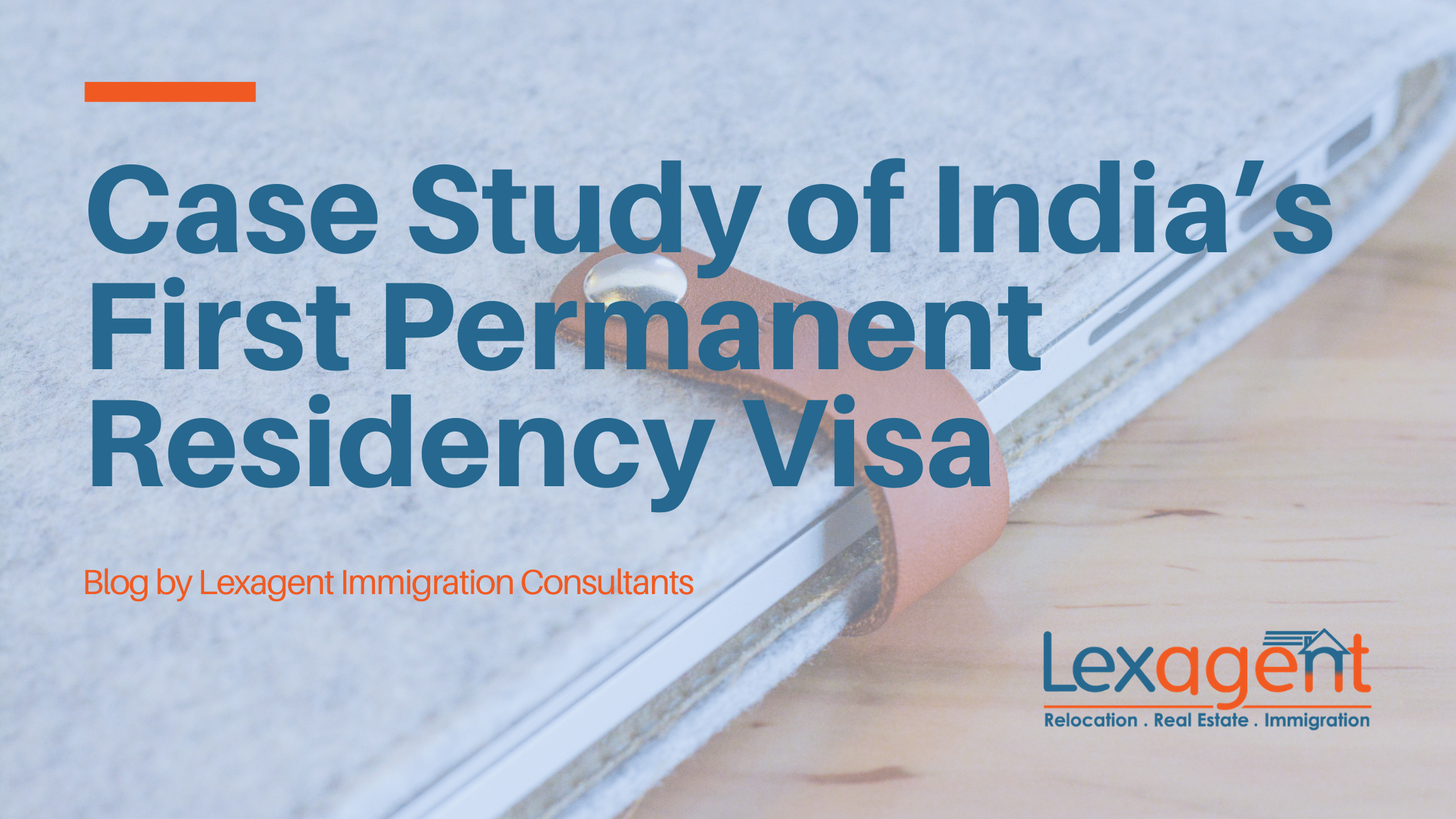 Case Study of India's First Permanent Residency Status